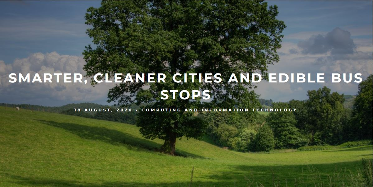 Smarter, Cleaner Cities And Edible Bus Stops